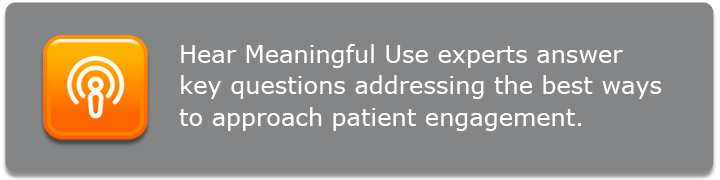 Patient engagement from meaningful use experts image